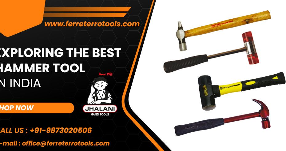 Tools manufacturer in India. hammer tool